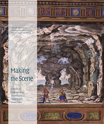 Making the Scene By Brockett, Oscar G./ Mitchell, Margaret/ Hardberger, Linda