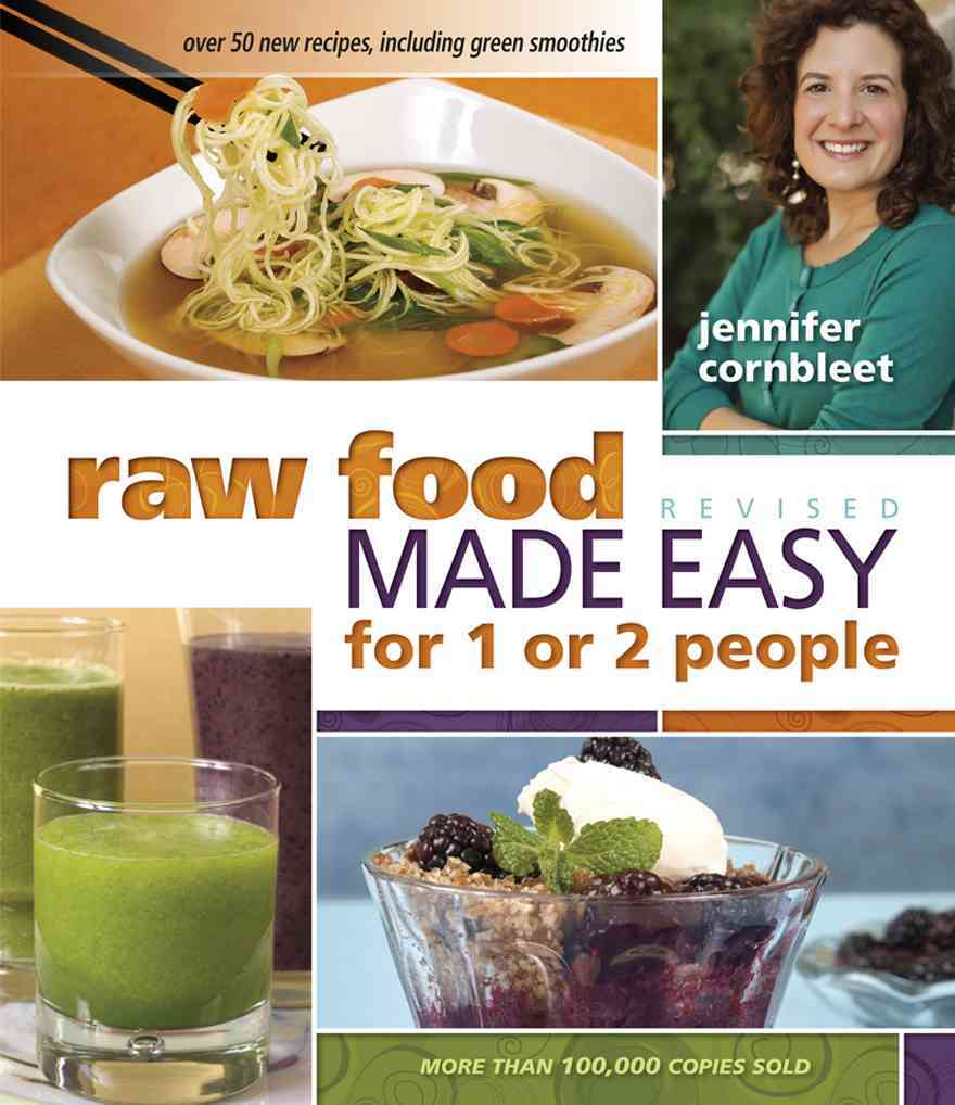 Raw Food Made Easy for One or Two People By Cornbleet, Jennifer